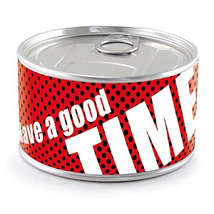 Dosen-Uhr ''Have a good time''