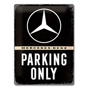 Metall-Schild ''Mercedes-Benz Parking Only''